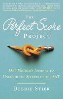 The Perfect Score Project Pdf/ePub eBook