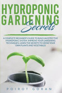 Hidroponic Gardening Secrets