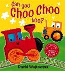 Can You Choo Choo Too