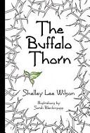 The Buffalo Thorn