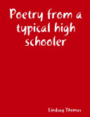Poetry from a typical high schooler