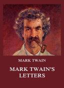 Mark Twain s Letters