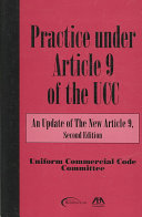 Pdf Practice Under Article 9 of the Uniform Commercial Code
