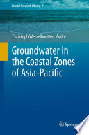 Groundwater in the Coastal Zones of Asia Pacific