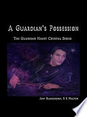 A guardian s possession Book
