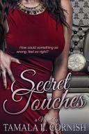 Secret Touches