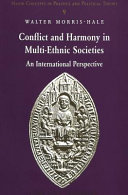 Conflict and Harmony in Multi ethnic Societies Book