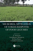 Microbial Mitigation of Stress Response of Food Legumes Book