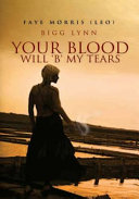 Your Blood will 'B' my Tears ebook