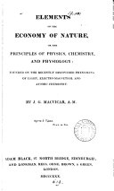 Elements of the economy of nature; or, The principles of physics, chemistry and physiology
