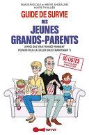 Guide de survie des jeunes grands-parents Pdf/ePub eBook
