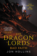 The Dragon Lords: Bad Faith [Pdf/ePub] eBook