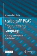 XcalableMP PGAS Programming Language
