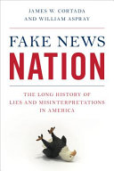 link to Fake news nation : the long history of lies and misinterpretations in America in the TCC library catalog