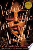 Velvet Was the Night Book PDF