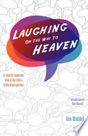 Laughing on the Way to Heaven