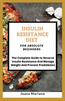 Insulin Resistance Diet For Absolute Beginners Book