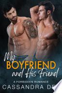 My Boyfriend and His Friend
