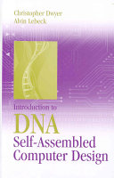 Introduction to DNA Self assembled Computer Design