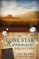 The Lone Star Romance Collection
