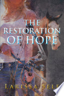 The Restoration of Hope