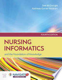 """Nursing Informatics and the Foundation of Knowledge"" by Mcgonigle, Kathleen Mastrian"