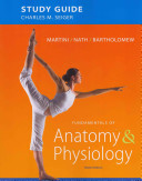 Study Guide for Fundamentals of Anatomy and Physiology Book