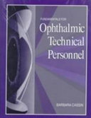 Fundamentals for Ophthalmic Technical Personnel