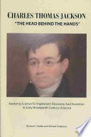Charles Thomas Jackson, 'the Head Behind the Hands'