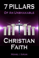 7 Pillars Of An Unshakable Christian Faith