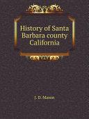 History of Santa Barbara county California