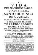 Vida del glorioso padre y patriarcha Santo Domingo