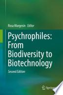 Psychrophiles: From Biodiversity to Biotechnology