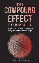 The Compound Effect Formula