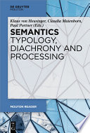 Semantics   Typology  Diachrony and Processing