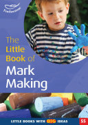 The Little Book of Mark Making