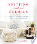 Knitting Without Needles