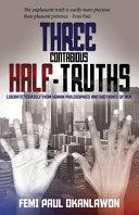 Three Contagious Half Truths Book