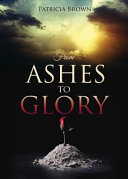 Pdf From Ashes to Glory