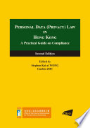 Personal Data  Privacy  Law in Hong Kong A Practical Guide on Compliance  Second Edition  Book