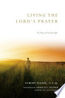 Living the Lord s Prayer