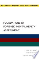 Foundations of Forensic Mental Health Assessment