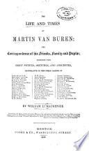 The Life and Times of Martin Van Buren