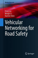 Vehicular Networking for Road Safety Book