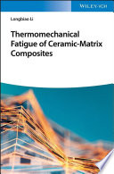 Thermomechanical Fatigue of Ceramic Matrix Composites