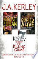 Detective Carson Ryder Thriller Series Books 7 9  Buried Alive  Her Last Scream  The Killing Game
