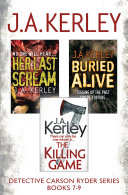 Detective Carson Ryder Thriller Series Books 7-9: Buried Alive, Her Last Scream, The Killing Game Pdf/ePub eBook