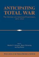 Anticipating Total War