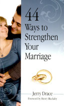 44 Ways to Strengthen Your Marriage