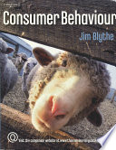 """Consumer Behaviour"" by Jim Blythe"
